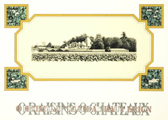 O Raisins O Chateaux - O Ho Bryan Chateau Haut Brion